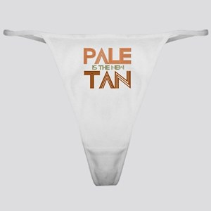 PALE IS THE NEW TAN SHIRT T-S Classic Thong