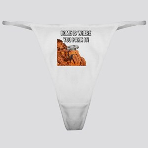 Home Is Where You Park It - Fifth Wh Classic Thong