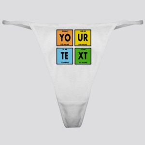 Your Text Periodic Elements Nerd Spe Classic Thong