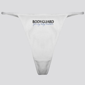 Bodyguard for my baby brother Classic Thong