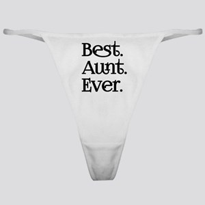 Best Aunt Ever Classic Thong