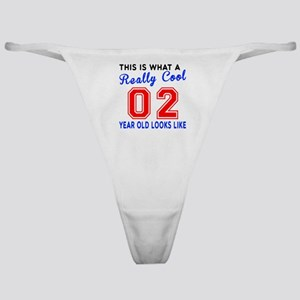 Really Cool 02 Birthday Designs Classic Thong