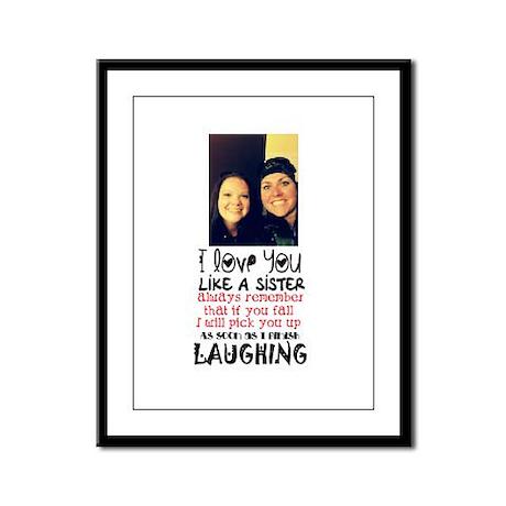 love you like a sister Framed Panel Print