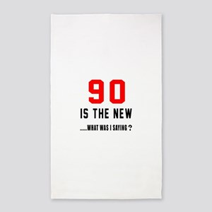 90 Is The New What Was I Saying ? Area Rug