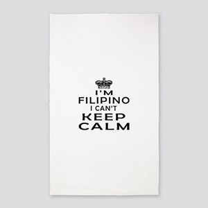 I Am Filipino I Can Not Keep Calm 3'x5' Area Rug