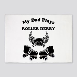 My Dad Plays Roller Derby 5'x7'Area Rug