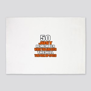 50 Just Remember Birthday Designs 5'x7'Area Rug