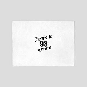 Cheers To 93 Years Birthday 5'x7'Area Rug