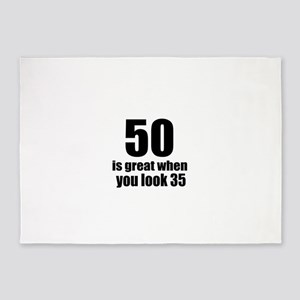 50 Is Great Birthday Designs 5'x7'Area Rug