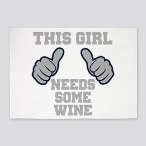 This Girl Needs Some Wine 5'x7'Area Rug