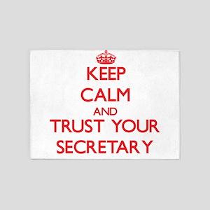 Keep Calm and trust your Secretary 5'x7'Area Rug