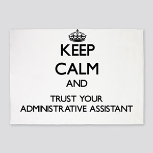 Keep Calm and Trust Your Administrative Assistant