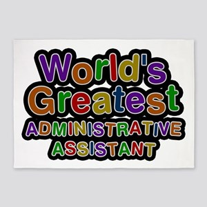 World's Greatest Administrative Assistant 5'x7' Ar
