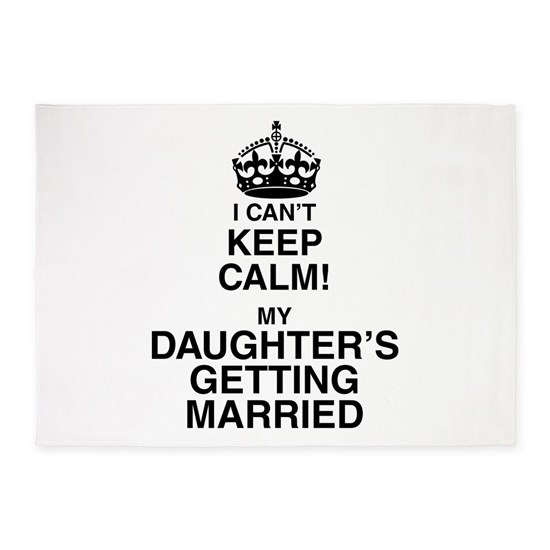 i cant keep calm my daughters getting married
