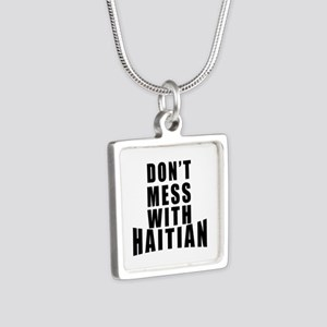 Don't Mess With Haitian Silver Square Necklace