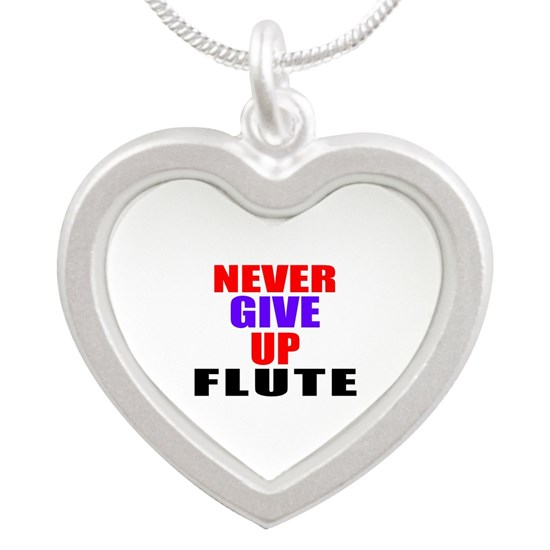 Never Give Up Flute