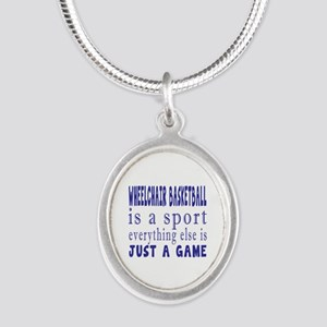 Wheelchair Basketball is a sp Silver Oval Necklace
