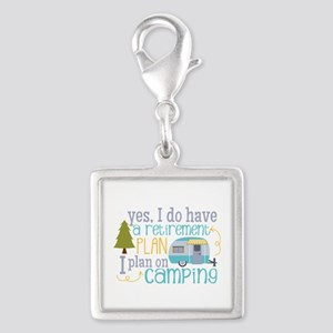 Yes, I Do Have A Retirement Plan On Camping Charms