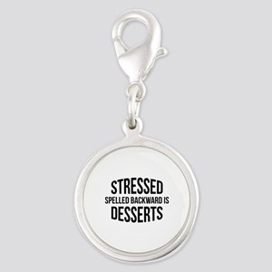 Stressed Spelled Backward Is Desserts Silver Round