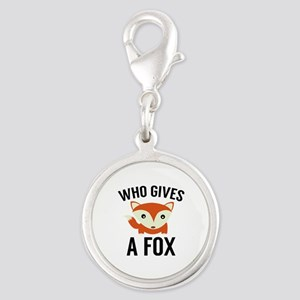 Who Gives A Fox Silver Round Charm