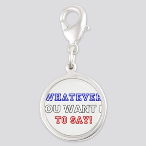 ADD CREATE MAKE YOUR OWN SAYIN Silver Round Charm