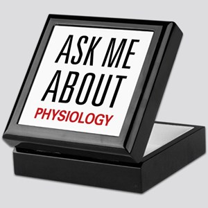 Ask Me About Physiology Keepsake Box