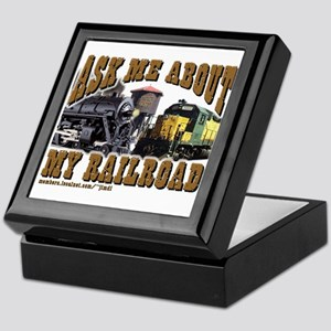 Ask Me About My Railroad Keepsake Box