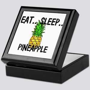 Eat ... Sleep ... PINEAPPLE Keepsake Box