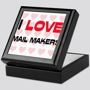 I LOVE MAIL MAKERS Keepsake Box