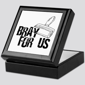 Brayer - Bray for Us Keepsake Box