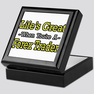 """Life's Great..Forex Trader"" Keepsake Box"