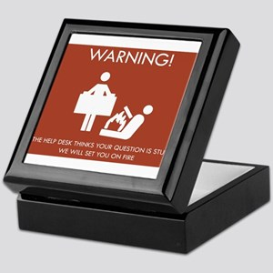 Warning Help Desk Keepsake Box