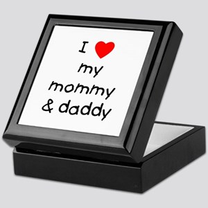 I love my mommy & daddy Keepsake Box