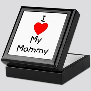 I love my mommy Keepsake Box