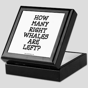 RIGHT WHALES...LEFT? Keepsake Box