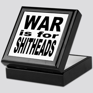 War is for Shitheads Keepsake Box