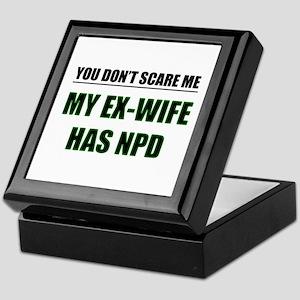 My Ex-Wife Has NPD Keepsake Box