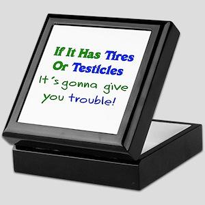 Tires Testicles Trouble Keepsake Box