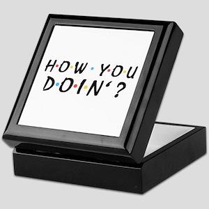 'How You Doin'?' Keepsake Box