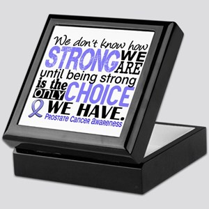 Prostate Cancer HowStrongWeAre Keepsake Box