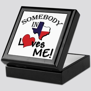 Somebody in Texas Loves Me Keepsake Box
