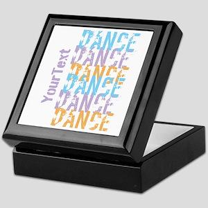 Customize DANCE DANCE DANCE Keepsake Box