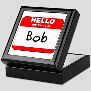 Hello my name is Bob Keepsake Box