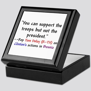 Tom Delay Quote on Clintons B Keepsake Box