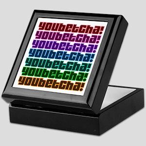 Youbetcha! Keepsake Box