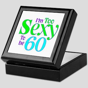 60th birthday sexy Keepsake Box