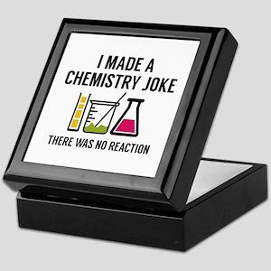 I Made A Chemistry Joke Keepsake Box