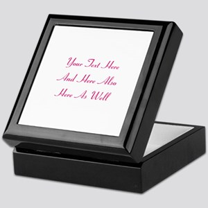 Customizable Personalized Text (Fusch Keepsake Box