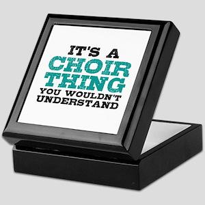 It's a Choir Thing Keepsake Box