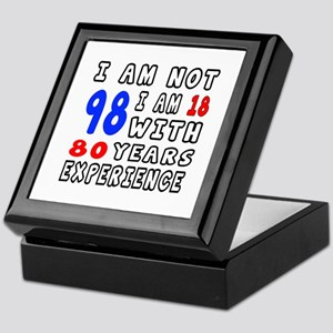 I am not 98 Birthday Designs Keepsake Box